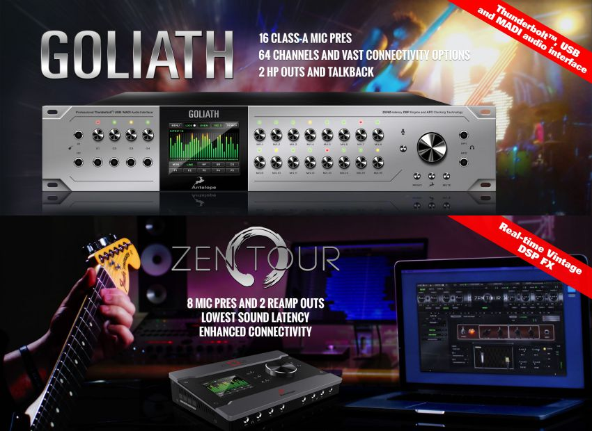Zen Tour и Goliath - 2 новых аудиоинтерфейса от Antelope Audio!